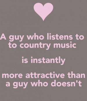 Even if he's not from the country, he still needs to be a country boy.