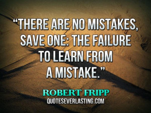 learning from our mistakes quotes we all learn from our