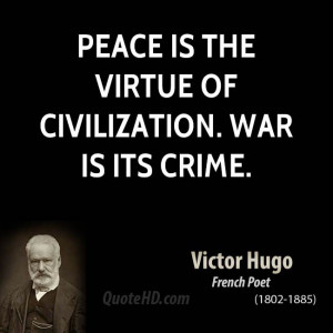 Victor Hugo War Quotes