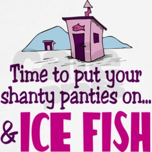 Ice Fishing Girls | Shanty Panties Ice Fishing Women's Tank Top by ...