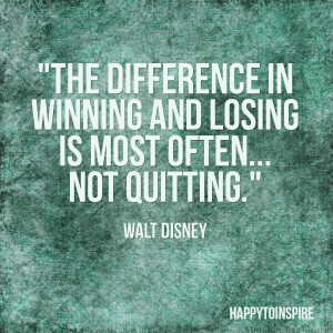 Quote of the Day: The difference in winning and losing