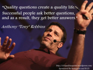 Quality questions create quality life