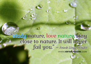 nature quotes, love nature, stay close to nature quotes