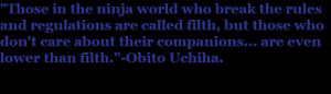 Obito Uchiha Quote by NarutoFanBelieveIt