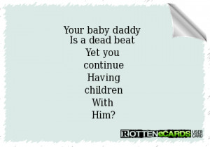 dead beat baby daddy quotes