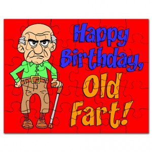 Happy Birthday Old Fart