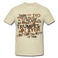 Funny Trumpet Player quote t-shirt #trumpet #marchingband #music