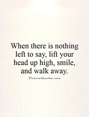 Walk Away Quotes and Sayings