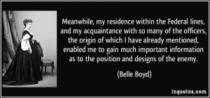 More Belle Boyd Quotes