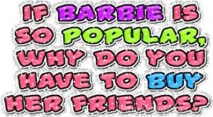 Funny Sayings: Barbie