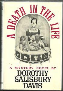 Death in the Life Dorothy Salisbury Davis 1st edt Hardcover