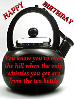 Funny Happy Birthday Quotes for old Friends