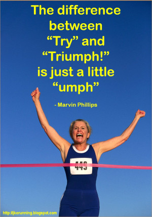 WEEKLY KNOCKOUT! INSPIRATION - TRY + UMPH! Quote by Marvin Phillips