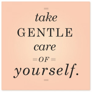 ... www.verybestquotes.com/take-care-of-yourself-find-some-time-every-day