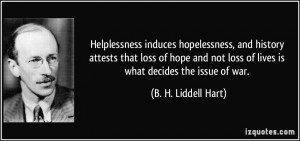hopelessness, and history attests that loss of hope and not loss ...