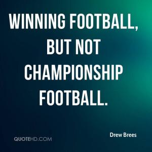 winning football, but not championship football.