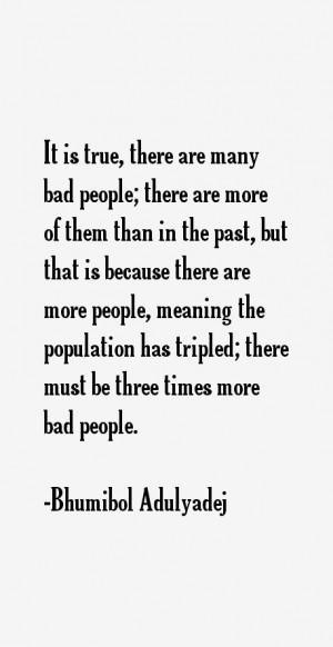 Bhumibol Adulyadej Quotes & Sayings