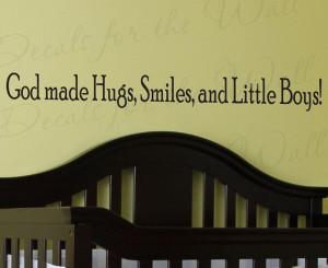 God Made Hugs Smiles and Little Boys Boy Room Kid Baby Nursery Wall ...