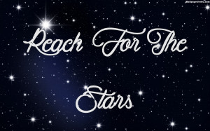 Home » Quotes » Reach For The Stars Quotes Wallpaper