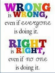 right, wrong, truth, righteous, correct, judgmental, quotes, pictures ...