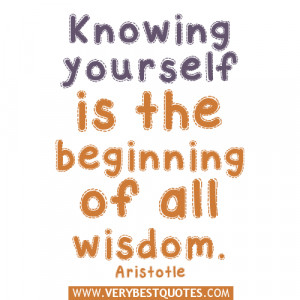 Knowing yourself is the beginning of all wisdom quotes