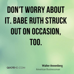 Walter Annenberg Quotes