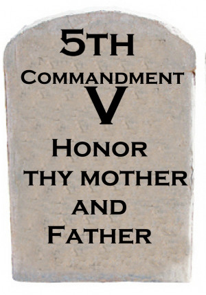 """Honor Your Parents (""""You can act like a man!"""")"""