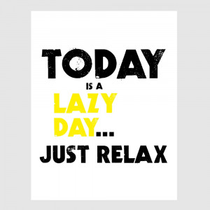 Lazy Day Quotes And Sayings