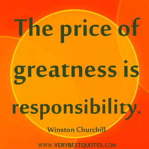 RESPONSIBILITY QUOTES, greatness QUOTES, Winston Churchill quotes