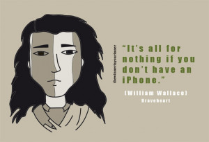 William Wallace - Braveheart - Epic fail quotes