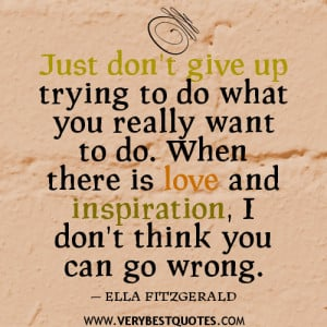 encouraging quotes, don't give up quotes