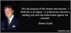 More Robert Stack Quotes