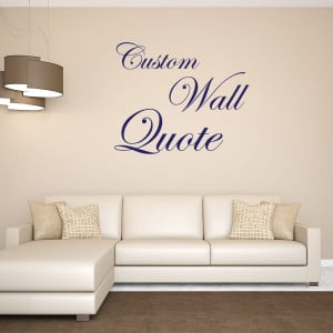"""Be the first to review """"Custom Wall Quote Decal"""" Click here to ..."""