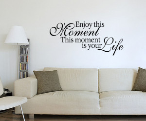 These are the life moments quote wall sticker Pictures
