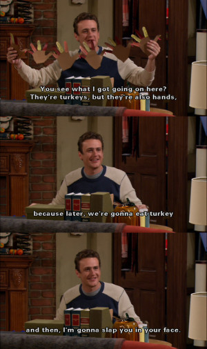 Marshall Eriksen Quotes Of the marshall and barney