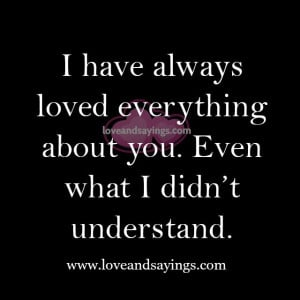 Love Everything About You Quotes