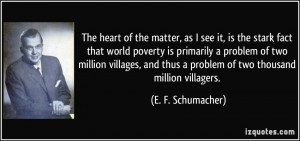 The heart of the matter, as I see it, is the stark fact that world ...