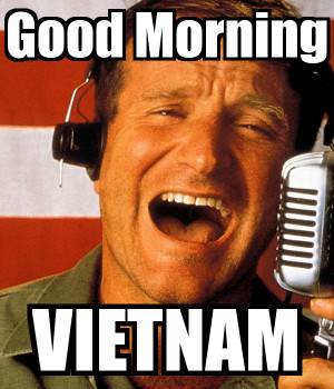 good morning vietnam meme