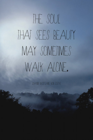Loneliness Quote Print, Foggy Landscape Photograph, Goethe Quote ...