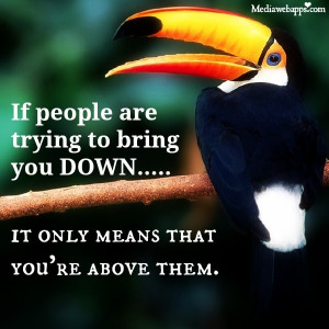 Don't let people put you down