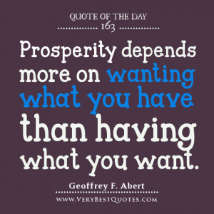 ... depends more on wanting what you have than having what you want