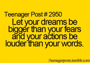 85de69c3e983b7b4_let_your_dreams_be_bigger_than_your_fears_and_your ...