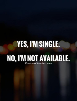 Single Quotes Being Single Quotes Leave Me Alone Quotes Single Life ...