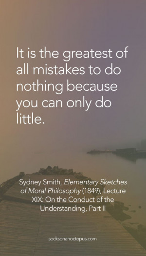 Quote Of The Day March 8, 2015 Life Quotes, Sydney Smith, Quotes ...