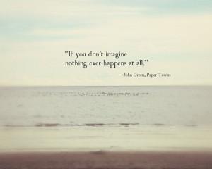 John Green Quote, Imagine Inspirational Quote Ocean Beach Seagulls ...