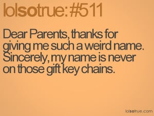 parents thanks for weird name never on gift key chain quote