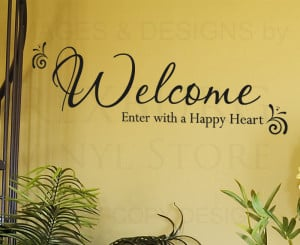 Wall-Decal-Sticker-Quote-Vinyl-Decorative-Welcome-Enter-with-a-Happy ...