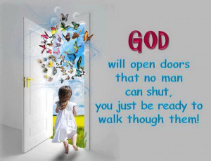 GOD will open doors...