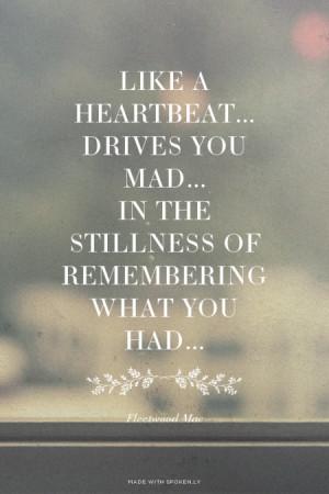 ... the stillness of remembering what you had... Fleetwood Mac | #lyrics