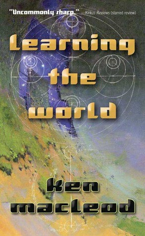 """Start by marking """"Learning the World: A Scientific Romance"""" as ..."""